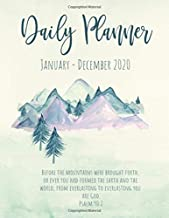 Daily Planner January - December 2020: Watercolor Psalm 90:2 Bible Nature Art Daily Planner for 2020 Desk Size 8.5x11