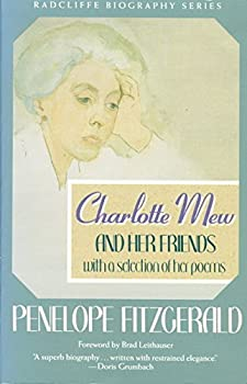 Paperback Charlotte Mew and Her Friends : With a Selection of Her Poems Book