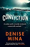 Conviction: A Reese Witherspoon x Hello Sunshine Book Club Pick - Denise Mina