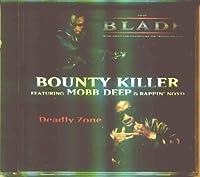 Deadly Zone by Bounty Killer