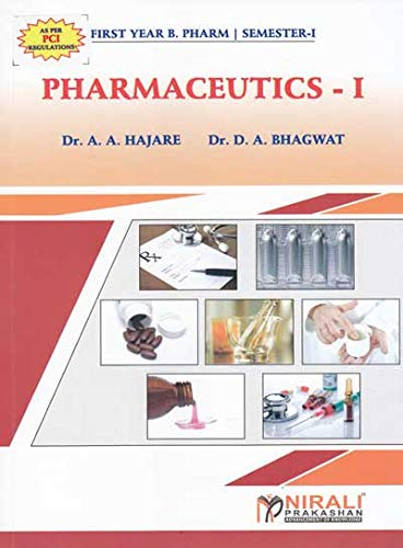 First Year B. Pharm Pharmaceutics I Semester-I
