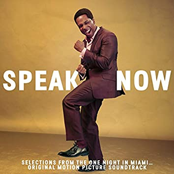 Speak Now (Selections From One Night In Miami... Soundtrack)