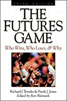 The Futures Game: Who Wins? Who Loses? and Why?