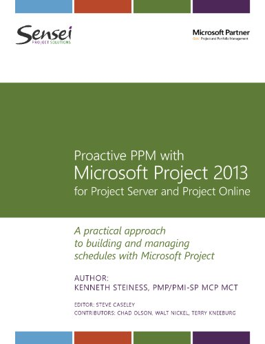 Proactive PPM with Microsoft Project 2013 for Project Server and Project Online (English Edition)