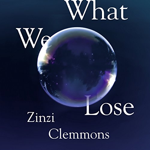 What We Lose audiobook cover art