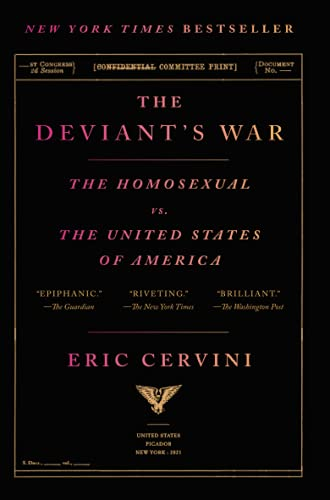 The Deviant's War: The Homosexual vs. the United States of America