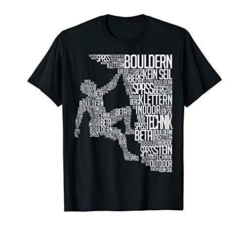 Bergsteigen Boulder Felsklettern Ohne Seil Klettern Fan T-Shirt