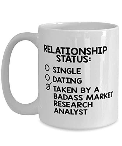 N\A arket Reaserch Analyst Unique Coffee Mug S Ideas for Birthday or Christmas. Stato sentimentale - Single - Incontri - Preso da Un Analista di Ricerca di Mercato tosto