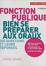 Fonction publique, bien se préparer aux oraux 9e édition de Pierre Gevard