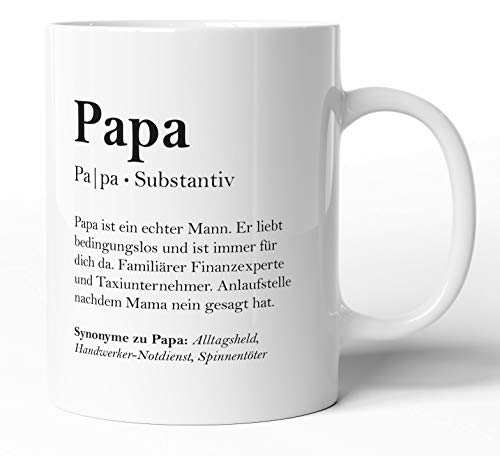 Definition: Papa Substantiv, Tasse mit Worterklärungen wie im Duden für Vater, Keramik-Tasse mit Spruch, Vatertag Geburtstagsgeschenk Geschenk-Idee, Spülmaschinenfest - beidseitig Bedruckt (Papa)