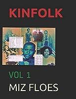 KINFOLK: VOL 1