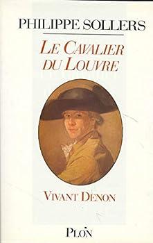 Le Cavalier du Louvre: Vivant Denon 2259002900 Book Cover