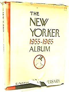 The New Yorker 1955-1965 Album: Fortieth Anniversary