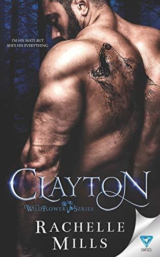 Clayton (The Wildflower Series)