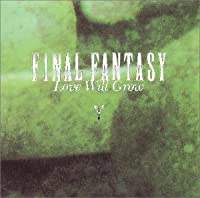 Final Fantasy Vocal Collections 2 - Love Will Grow by Game Music (1995-11-25)