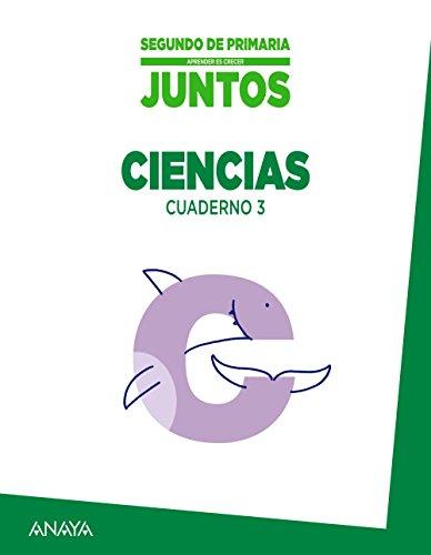 Aprender es crecer juntos 2.º Cuaderno de Ciencias 3.