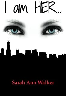 I am HER... (I am HER... trilogy Book 1)