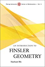 Introduction To Finsler Geometry, An