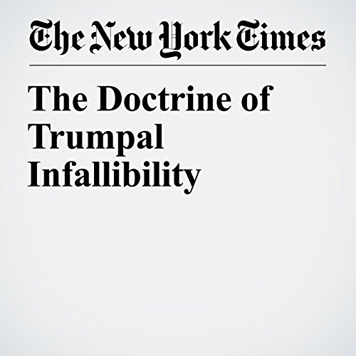 The Doctrine of Trumpal Infallibility copertina