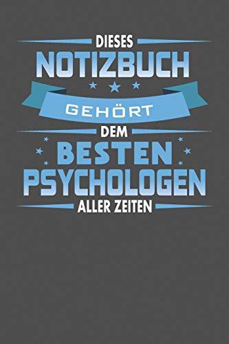 Dieses Notizbuch Gehört Dem Besten Psychologen Aller Zeiten: Praktischer Wochenplaner für ein ganzes Jahr - 15x23cm (ca. DIN A5)