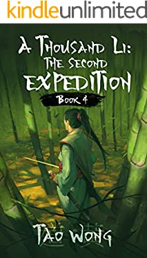 A Thousand Li: the Second Expedition: Book 4 Of A Xianxia Cultivation Epic