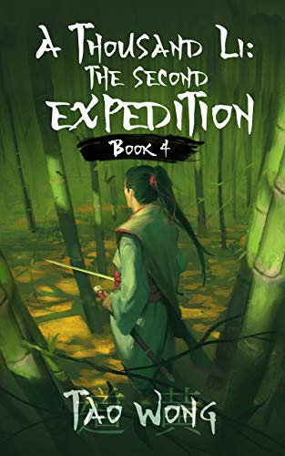 A Thousand Li: the Second Expedition: Book 4 Of A Xianxia Cultivation