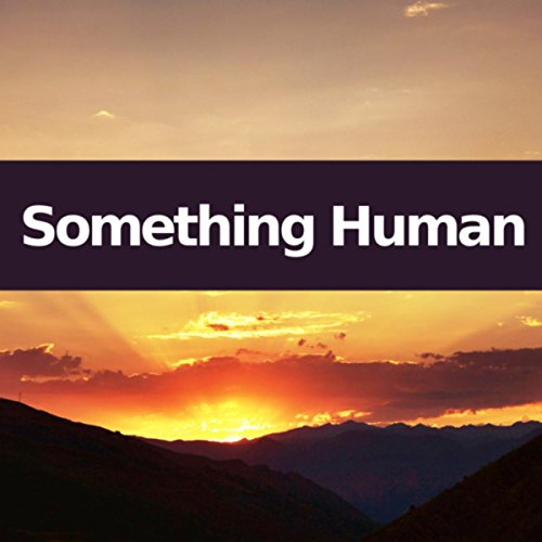 Something Human (Piano Version)