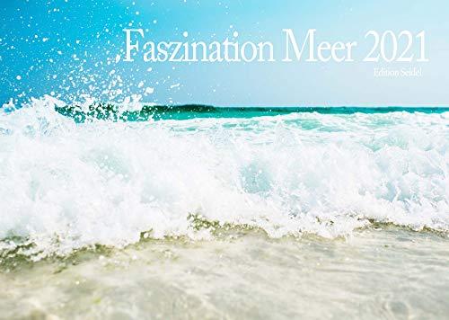 Edition Seidel Premium Kalender Faszination Meer 2021 DIN A3 Wandkalender Meer Inseln Strand Wasser