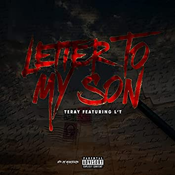Letter To My Son (feat. L'T)