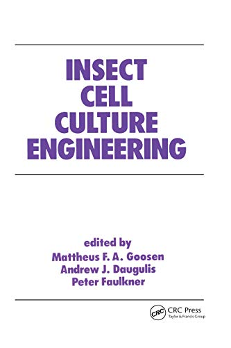Insect Cell Culture Engineering (Electrical Engineering and Electronics Book 17)