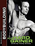 Bodybuilding für Hardgainer: Ernährung. Training. Erholung.