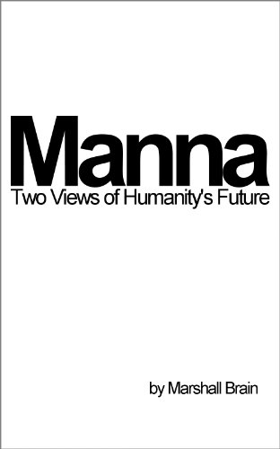 Manna: Two Visions of Humanity's Future (English Edition)