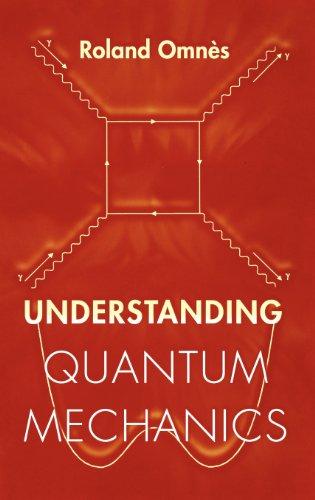 Understanding Quantum Mechanics