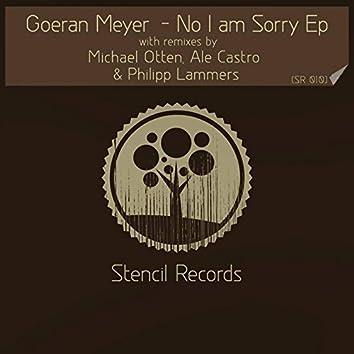 No I Am Sorry - EP