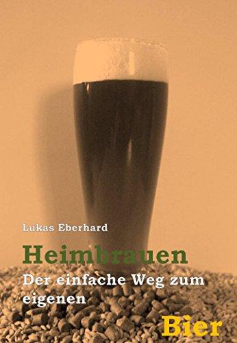Heimbrauen - der einfache Weg zum eigenen Bier