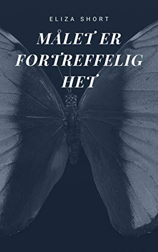 Målet er fortreffelighet (Norwegian Edition)