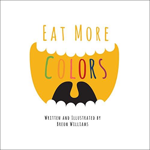 Eat More Colors audiobook cover art