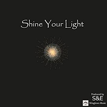Shine Your Light - Single