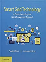 Smart Grid Technology: A Cloud Computing and Data Management Approach Front Cover