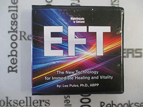 Compare Textbook Prices for EFT: The New Technology for Immediate Healing and Vitality 6 CDs, 1 DVD & Writable PDF Workbook  ISBN 9781938774942 by