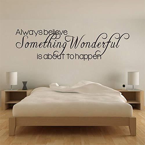 Wandtattoo Kinderzimmer Wandtattoo Wohnzimmer Inspiriert immer glauben, dass etwas Wunderbares für die Happe für Wohnzimmer Schlafzimmer ist