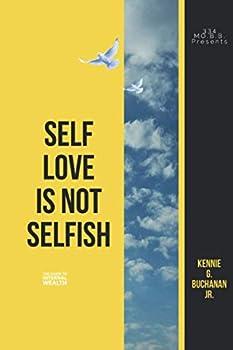Self Love is Not Selfish  Unlocking Internal Wealth