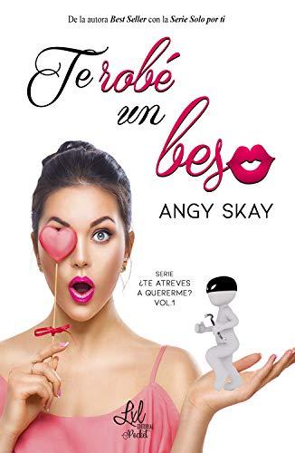 Te robé un beso de Angy Skay