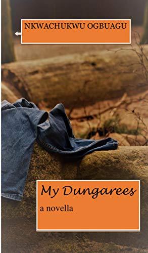 My Dungarees (English Edition)