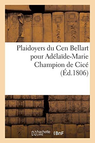 Plaidoyers du Cen Bellart pour Adélaïde-Marie Champion de Cicé (Sciences sociales)