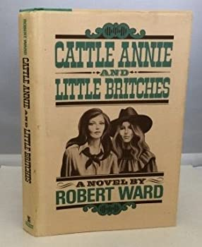 Hardcover Cattle Annie and Little Britches Book