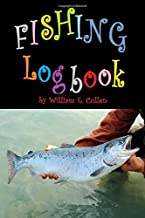 Fishing Logbook: 6 x 9 inch 120 Pages