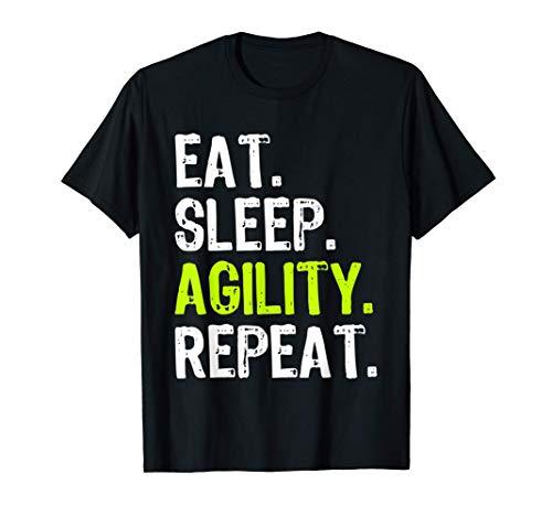 Eat Sleep Agility Repeat Camiseta