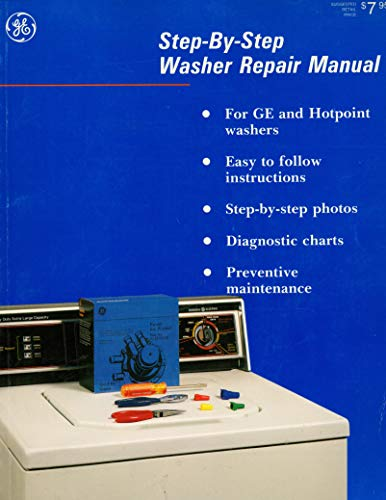 Price comparison product image Step-by-Step Repair Manual Plus Preventive Maintenance For General Electric / Hotpoint Dishwashers