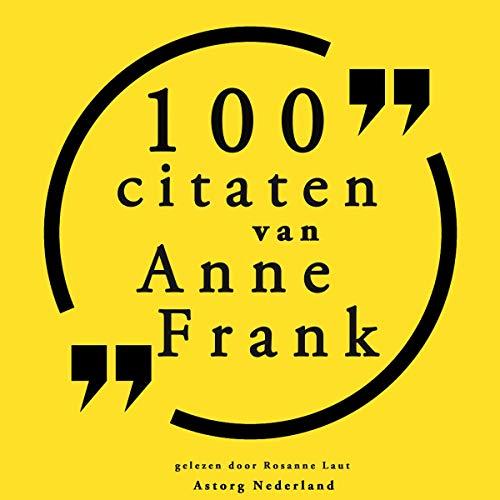 Couverture de 100 citaten van Anne Frank